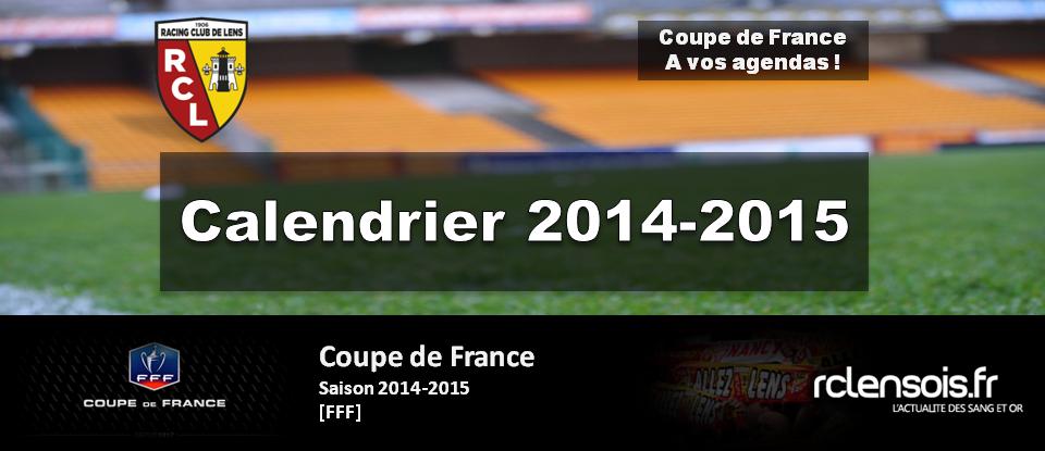 Le calendrier 2014 2015 de la cdf calendrier - Calendrier de la coupe de france 2015 ...