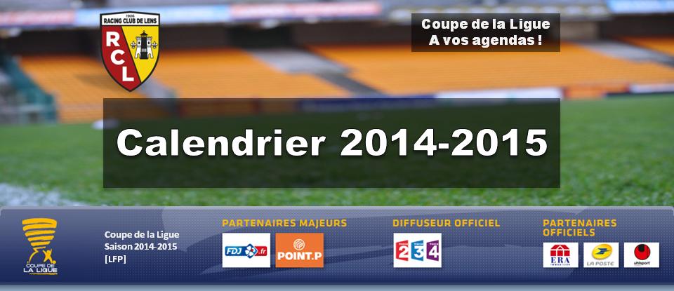 Le calendrier 2014 2015 de la cdl calendrier - Calendrier de la coupe de france 2015 ...